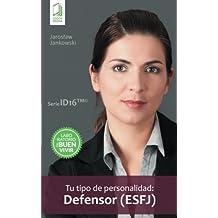 Tu tipo de personalidad: Defensor (ESFJ)