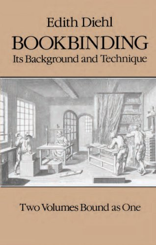 Bookbinding: Its Background and Technique (English Edition)