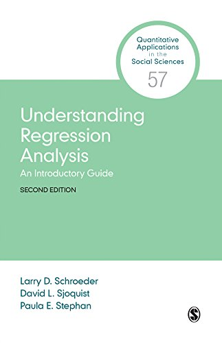 Understanding Regression Analysis: An Introductory Guide (Quantitative Applications in the Social Sciences Book 57) (English Edition)