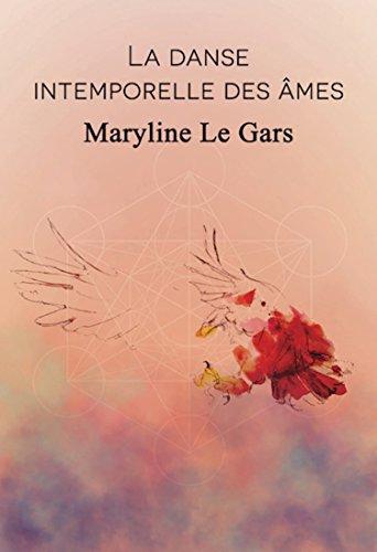La danse intemporelle des âmes (French Edition)