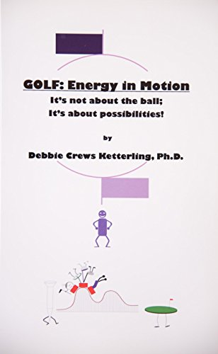golf-energy-in-motion-its-not-about-the-ball-its-about-the-possibilities