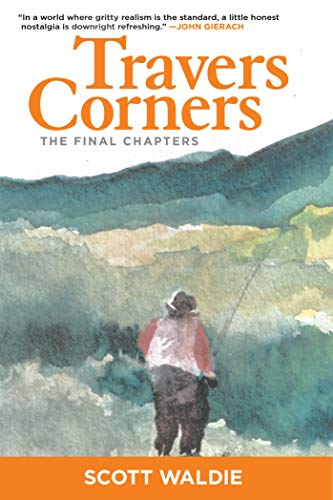 Travers Corners: The Final Chapters -