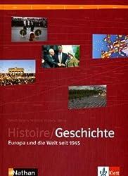 Histoire / Geschichte - Europa und die Welt seit 1945