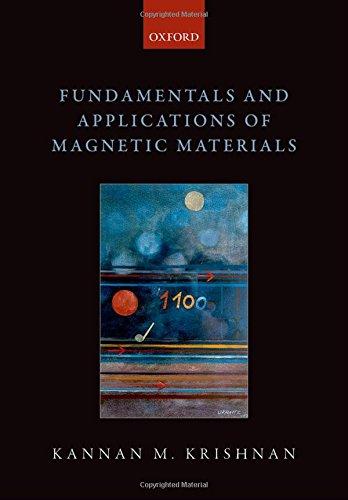 Fundamentals and Applications of Magnetic Materials por Kannan M. Krishnan