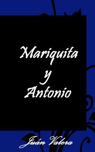 Mariquita y Antonio por Juán Valera