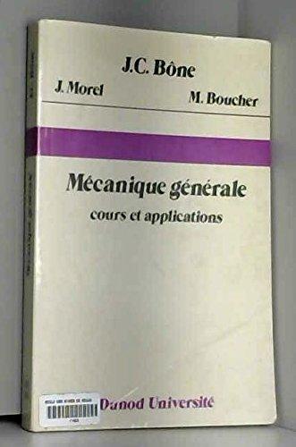 Mécanique générale : Cours et applications