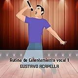 Ejercicio de resonadores - Rutina de calentamiento vocal 1