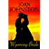 Wyoming Bride: A Bitter Creek Novel