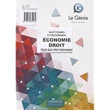 Economie Droit - Sujet d'examen et d'entraînement : Tous Bac Pro Tertiaires