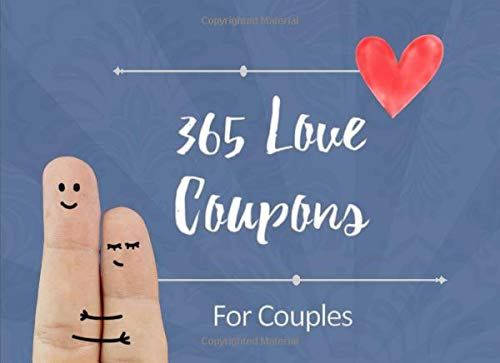 365 Love Coupons For Couples: Date night box, date night ideas, date jar ideas, anniversary gifts