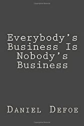 Everybody's Business Is Nobody's Business
