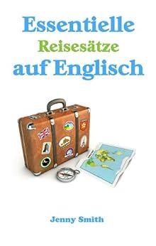 Essentielle Reisesätze auf Englisch (English Edition) von [Smith, Jenny]
