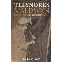 Telynores Maldwyn - Bywyd a Gwaith Nansi Richards 1888-1979