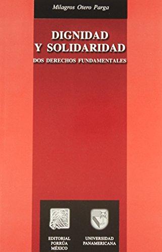 dignidad y solidaridad dos der