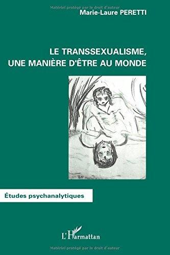le-transsexualisme-une-manire-d-39-tre-au-monde