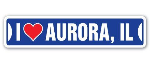 Aurora Illinois (EstherMi19 I Love Aurora, Illinois Straßenschild Il City State Us Wall Road DÉCor Geschenk Neuheit Metallschilder Wandschild Lustige Geschenke 10 x 45 cm)