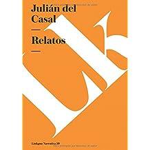 Relatos (Narrativa) (Spanish Edition)