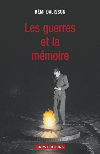 Les Guerres et la mémoire