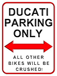 Ducati Parking Only - 15 x 20 cms Small Metal Motorcycle Parking Wall Sign