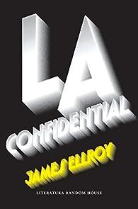 L.A. Confidential par James Ellroy