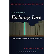 Ian McEwan's Enduring Love by Roger Clark & Andy Gordon (2008-01-01)