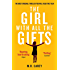 The Girl With All The Gifts: The most original thriller you will read this year (The Girl With All the Gifts series) (English Edition)