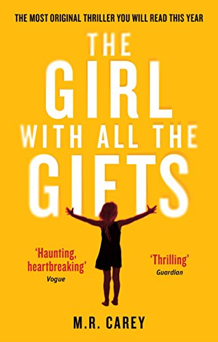 Long Action-standard (The Girl With All The Gifts: The most original thriller you will read this year (The Girl With All the Gifts series) (English Edition))