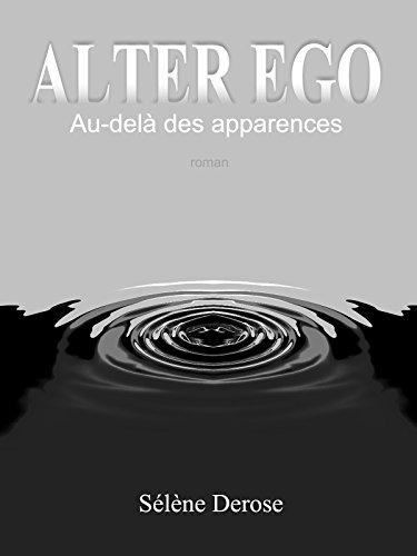 Couverture du livre Alter Ego: Au-delà des apparences