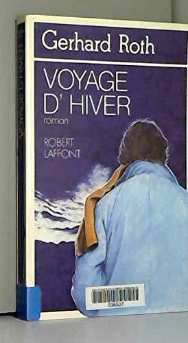 Voyage d'hiver par Gerhard Roth