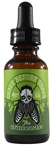 GRAVE BEFORE SHAVE - Bartöl / Bart Öl / Beard Oil - 1 fl oz / 30 ml (The Outdoorsman Blend) -