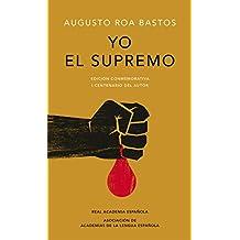 Yo el supremo. Edición conmemorativa/I the Supreme. Commemorative Edition (R.A.E, Band 701039)
