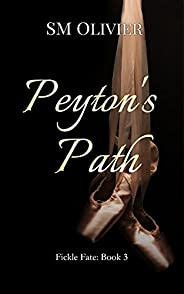 Peyton's Path : Fickle Fate Book 3 (English Edit