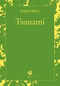 vignette de 'Tsunami (Mikaël Ollivier)'