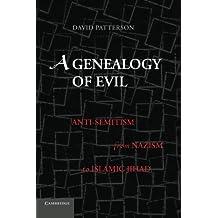 A Genealogy of Evil