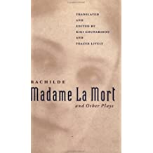 Madame La Mort and Other Plays (PAJ Books) by Rachilde (1998-04-07)