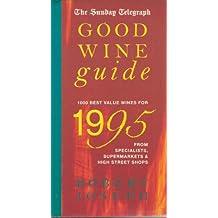 """Sunday Telegraph"" Good Wine Guide 1995"