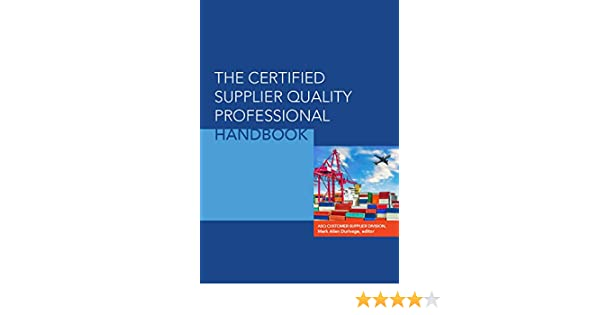 Buy The Certified Supplier Quality Professional Handbook