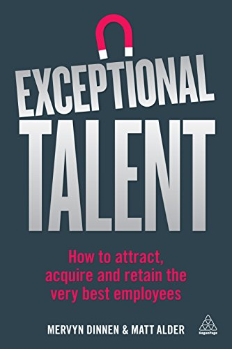 exceptional-talent-how-to-attract-acquire-and-retain-the-very-best-employees