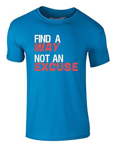 Brand88 - Find a Way, Not an Excuse, Erwachsene Gedrucktes T-Shirt Azurblau/Weiß