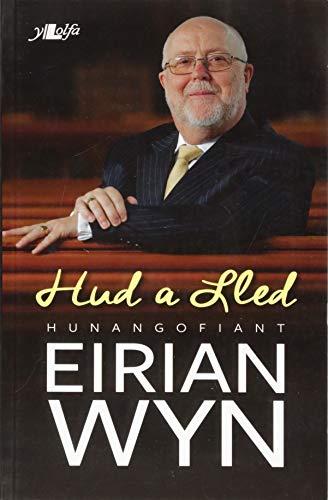 Hud a Lled - Hunangofiant Eirian Wyn por Eirian Wyn