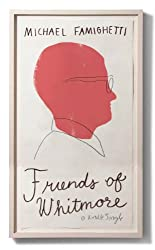 Friends of Whitmore (Kindle Single)