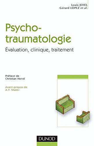 Psychotraumatologie - valuation, clinique, traitement