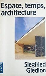 Espace, temps, architecture