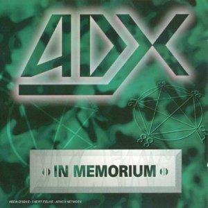 In Memorium by Adx