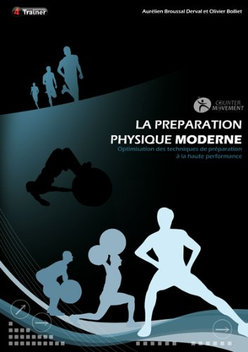 La Preparation Physique Moderne