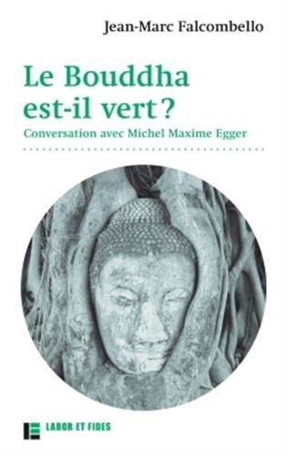 Le bouddha est-il vert? par Jean Marc FALCOMBELLO