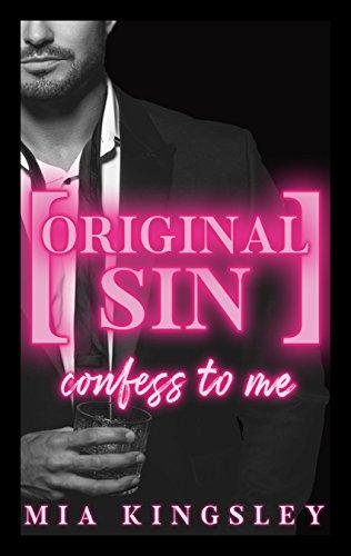 Buchseite und Rezensionen zu 'Original Sin – Confess To Me (Protective Men Trilogy 2)' von Mia Kingsley