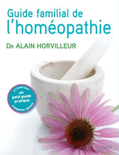 En ligne téléchargement gratuit Le guide familial de l'homéopathie (Référence Pratique) pdf, epub ebook