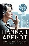 Buchinformationen und Rezensionen zu Hannah Arendt: Ihr Denken veränderte die Welt von Hannah Arendt