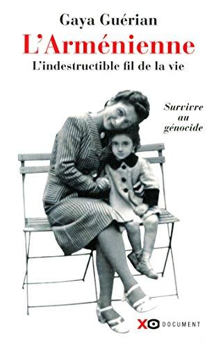 Descargar Libro L'Arménienne - L'indestructible fil de la vie de Gaya Guerian